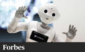 'Fear Not The Job-Stealing Robots'- Forbes, Online