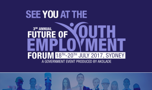 '3rd Annual Future of Youth Employment Forum' – Conference, Sydney